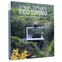 VISUAL TIPS FOR ECO LIVING: A PRACTICAL绿色生态生活 环保居住空间设计书籍