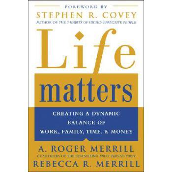 【预订】Life Matters: Creating a Dynamic Balance of Work, Family, Time, and Money 预订商品,需要1-3个月发货,非质量问题不接受退换货。