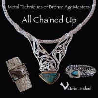 【预订】Metal Techniques of Bronze Age Masters: All Chained