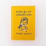 英文原版 Rules for My Unborn Son 写给未出世儿子的生活指南