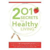 【预订】201 Secrets to Healthy Living: A Treasury of
