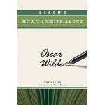 【预订】Bloom's How to Write about Oscar Wilde