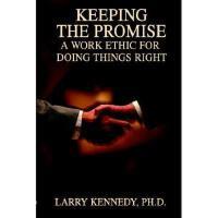 【预订】Keeping the Promise: A Work Ethic for Doing Things