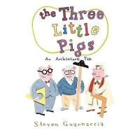 【预订】The Three Little Pigs: An Architectural Tale