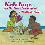 【预订】Ketchup with the Jessup's: A Brother's Love