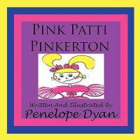 【预订】Pink Patti Pinkerton