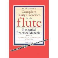 【预订】Complete Daily Exercises for the Flute: Essential