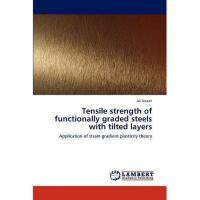 【预订】Tensile Strength of Functionally Graded Steels with