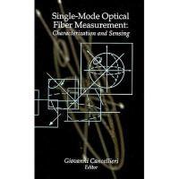 【预订】Single-Mode Optical Fiber Measurement: