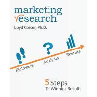 【预订】Marketing Research: 5 Steps to Winning Results