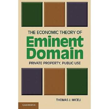 【预订】The Economic Theory of Eminent Domain: Private 美国库房发货,通常付款后3-5周到货!