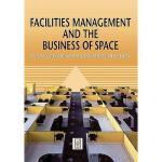 【预订】Facilities Management and the Business of Space