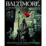 【全新直发】Baltimore, Or, The Steadfast Tin Soldier and th Mike
