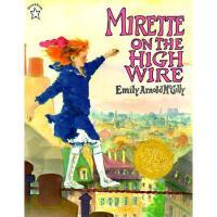 英文原版 Mirette on the High Wire 《天空在脚下》1993年 凯迪克金奖绘本