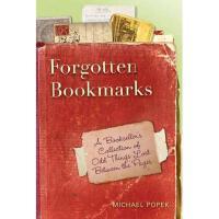 【预订】Forgotten Bookmarks: A Bookseller's Collection of