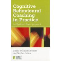 【预订】Cognitive Behavioural Coaching in Practice: An