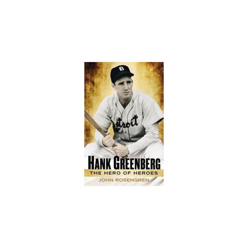 【预订】Hank Greenberg: The Hero of Heroes 美国库房发货,通常付款后3-5周到货!