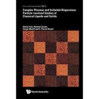 【预订】Complex Plasmas and Colloidal Dispersions: