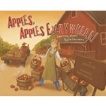 【预订】Apples, Apples Everywhere!: Learning about Apple Harves