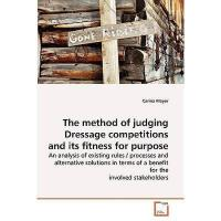 【预订】The Method of Judging Dressage Competitions and Its