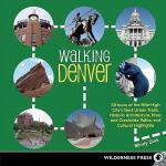 【预订】Walking Denver: 30 Tours of the Mile High City's