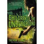 【预订】Children of the Underground: The Children of