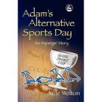 【预订】Adam's Alternative Sports Day: An Asperger Story