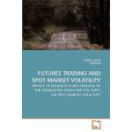 【预订】Futures Trading and Spot Market Volatility