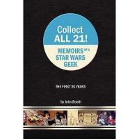 【预订】Collect All 21! Memoirs of a Star Wars Geek - The