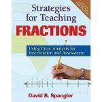 【预订】Strategies for Teaching Fractions: Using Error