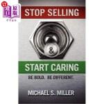 【中商海外直订】Stop Selling and Start Caring
