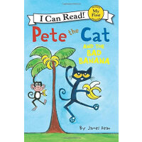 Pete the Cat and the Bad Banana (My First I Can Read)皮特猫和坏香