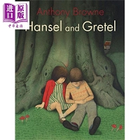 【中商原版】安东尼布朗:糖果屋 Hansel and Gretel 名家绘本 儿童故事 童话 5~9岁 格林童话 英文原