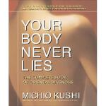 【预订】Your Body Never Lies: The Complete Book of Oriental