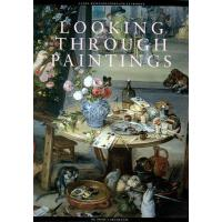 【预订】Looking Through Paintings: The Study of Painting Techni