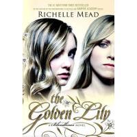 【预订】The Golden Lily A Bloodlines Novel