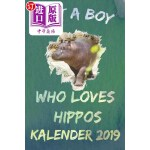 【中商海外直订】Just a Boy Who Loves Hippos Kalender 2019: 2019 Pla