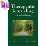 【中商海外直订】Therapeutic Journaling: A Road to Healing