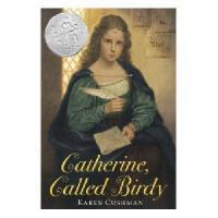 Catherine, Called Birdy 小鸟凯瑟琳 纽伯瑞奖小说
