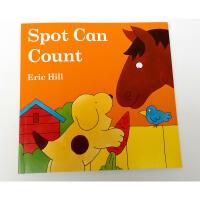 【全店300减100】英文原版儿童书Eric Hill:Spot Can Count (Color)小波系列童书