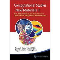 【预订】Computational Studies of New Materials II: From