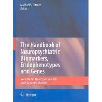 【预订】The Handbook of Neuropsychiatric Biomarkers