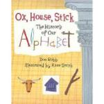 【预订】Ox, House, Stick: The History of Our Alphabet