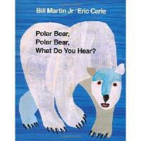 Polar Bear, Polar Bear, What Do You Hear? 英文原版儿童书 北极熊,北极熊,你