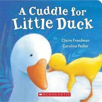 【预订】A Cuddle for Little Duck