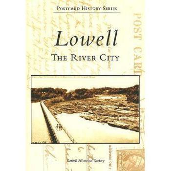 【预订】Lowell: The River City 美国库房发货,通常付款后3-5周到货!