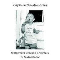 【预订】Capture the Memories: Photographs, Thoughts and