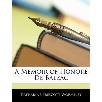 【预订】A Memoir of Honore de Balzac 预订商品,需要1-3个月发货,非质量问题不接受退换货。