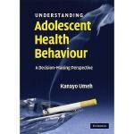【预订】Understanding Adolescent Health Behaviour: A