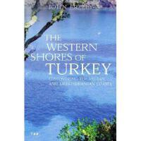 【预订】The Western Shores of Turkey: Discovering the Aegean